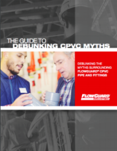 Debunking CPVC Myths Guide Cover Preview